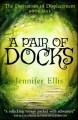 A Pair of Docks (Derivatives of Displacement) - Jennifer Ellis