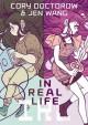 In Real Life - Cory Doctorow, Jen Wang