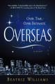 Overseas - Beatriz Williams