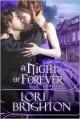 A Night of Forever - Lori Brighton