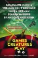 Games Creatures Play - Charlaine Harris, Toni L.P. Kelner