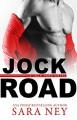 Jock Road (Jock Hard #3) - Sara Ney