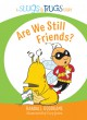 Are We Still Friends? - Randall Goodgame
