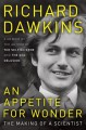 An Appetite for Wonder: The Making of a Scientist - Richard Dawkins