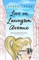 Love on Lexington Avenue (The Central Park Pact Book 2) - Lauren Layne