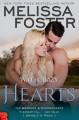 Wild, Crazy Hearts (The Bradens & Montgomerys: Pleasant Hill - Oak Falls Book 4) - Melissa Foster