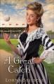 A Great Catch - Lorna Seilstad
