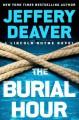 The Burial Hour - Jeffery Deaver