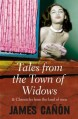 Tales From The Town Of Widows: And Chronicles Fom The Land Of Men - James Canon