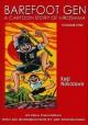 Barefoot Gen, Volume One: A Cartoon Story of Hiroshima - Keiji Nakazawa, Art Spiegelman, Project Gen