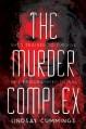 The Murder Complex - Lindsay Cummings