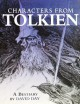 Characters From Tolkien: A Bestiary - Ian Miller, David Day