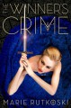 The Winner's Crime - Marie Rutkoski