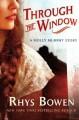 Through the Window - Rhys Bowen