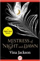 Mistress of Night and Dawn - Vina Jackson