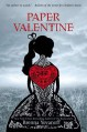 Paper Valentine - Brenna Yovanoff