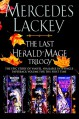 The Last Herald-Mage Trilogy - Mercedes Lackey