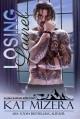 Losing Laurel (Alaska Blizzard #4) - Kat Mizera