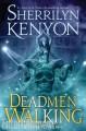Deadmen Walking - Sherrilyn Kenyon