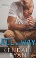 All the Way (Hot Jocks Book 2) - Kendall Ryan