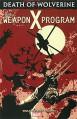 Death of Wolverine: The Weapon X Program - Charles Soule, Salvador Larroca, Angel Unzueta
