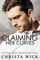 Claiming Her Curves: Blake & Pippa (Irresistible Curves #2) - Christa Wick