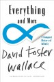 Everything and More: A Compact History of Infinity - David Foster Wallace, Neal Stephenson