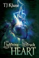 The Lightning-Struck Heart - T.J. Klune