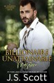 Billionaire Unattainable ~ Mason (The Billionaire's Obsession #14) - J.S. Scott