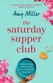 The Saturday Supper Club - Amy Miller
