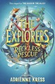The Reckless Rescue - Adrienne Kress