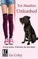Unleashed (Tor Maddox #1) - Liz Coley