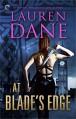 At Blade's Edge (Goddess With a Blade) - Lauren Dane