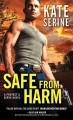 Safe from Harm - Kate SeRine