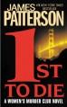1st to Die (Women's Murder Club, #1) - James Patterson