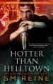 Hotter Than Helltown: An Urban Fantasy Mystery (Preternatural Affairs) (Volume 3) - S M Reine