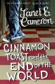 Cinnamon Toast and the End of the World - Janet E. Cameron