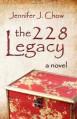 The 228 Legacy - Jennifer J. Chow