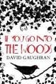 If You Go Into The Woods - David Gaughran