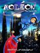 Aoleon The Martian Girl: Science Fiction Saga - Part 3 The Hollow Moon - Brent LeVasseur, Brent LeVasseur
