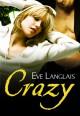 Crazy - Eve Langlais