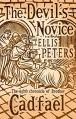 Devil's Novice (The Cadfael Chronicles) - Ellis Peters