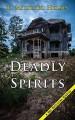 Deadly Spirits (A Mac McClellan Mystery) - E. Michael Helms