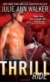 Thrill Ride (Black Knights Inc.) - Julie Ann Walker
