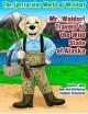 The Spectacular World of Waldorf: Mr. Waldorf Travels to the Wild State of Alaska - Beth Ann Stifflemire, Barbara Terry