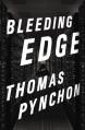 Bleeding Edge - Thomas Pynchon