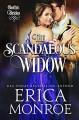 The Scandalous Widow - Erica Monroe