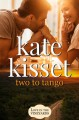 Two to Tango (Family Ties #1) - Kate Kisset