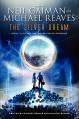 The Silver Dream (InterWorld Trilogy) - Michael Reaves, Mallory Reaves, Neil Gaiman