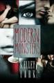 Modern Monsters - Kelley York